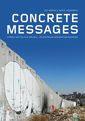Concrete Messages By Krohn, Zia/ Lagerweij, Joyce